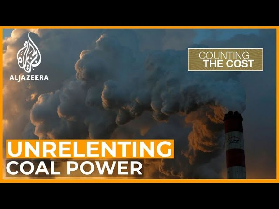The world's unrelenting drive for coal power   Counting the Cost