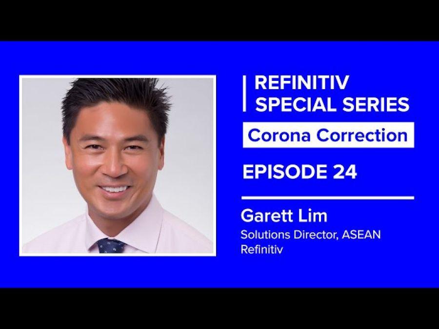 Singapore's Response to Covid and Beyond | The Corona Correction | Refinitiv