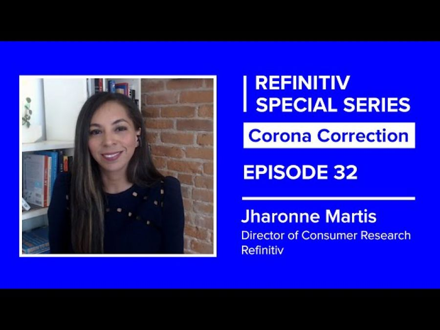 Has Consumer Behavior Changed For Good?   The Corona Correction   Refinitiv
